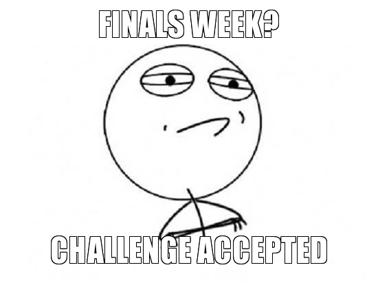 finals-week-challenge-accepted